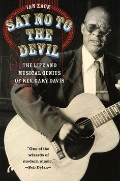 Ian Zack's book about the Rev. Gary Davis.