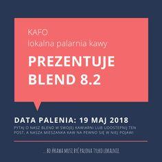 ... bo #kawa musi być palona tylko lokalnie.      #KAFO data palenia: 19 maj 2018 (blend 8.2)