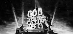 """The piece, """"God Bless Latin America"""" by Gonzalo Fuenmayor, depicts the world famous 20th Century Fox logo with the words, God Bless Latin America instead. With the growing influence of Latin American cultures in America, this piece holds societal weight. Changing the age-old phrase, God Bless America also tends to strike a nerve amongst American purists who don't like seeing America not come after God Bess, let alone Latin America."""