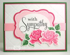 CTD#208 - Sympathy with Roses by justbehappy - Cards and Paper Crafts at Splitcoaststampers