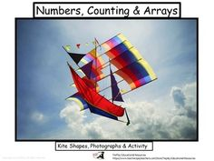 Eagles, butterflies, airplanes and other kites...  In Kites: Numbers, Counting and shapes, students count amazing photographed kites in arrays. Later, learners decide the basic shapes that are found in the kites. This beautiful 27 slide lesson includes printable teacher's script and notes for activities, examples of 4 basic shapes used in kites presented, and numbers 1-10 of photographed kites placed in arrays.