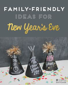 Staying home with the kids? Family-Friendly Ideas for New Year's Eve from My Sister's Suitcase