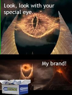 aaand sauron is the new face of 1800-contacts