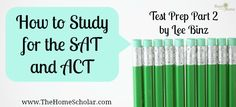How to study for the SAT and ACT.