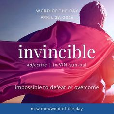 The #WordOfTheDay is invincible #merriamwebster #dictionary #wotd #language…