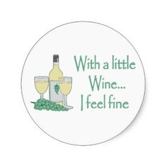 Wine A Little Stickers and Sticker Transfer Designs - Zazzle UK