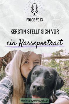 Der WAU Hunde-Podcast stellt sich vor! Hundetrainerin Kerstin Quast erzählt ihre Geschichte und erzählt, wie sie Hundetrainerin geworden ist und warum ihr Schwerpunkt auf Karriere & Hund liegt! #vorstellung #rasseportrait #portrait #porträt #aboutme #überuns #hundetrainerin #hundetrainer #hundetraining #hundeschule #hundepodcast #podcast #podcaster #hund #erziehung #karriere #job #karriereundhund #berufstätig #hundeeltern Positive Verstärkung, Adoption, Labrador Retriever, Portrait, Dogs, Tricks, Animals, Community, Dog Care
