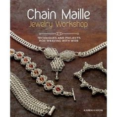 Chain Maille Jewelry Workshop: Techniques and Projects for Weaving with Wire (Paperback)  http://www.savorypins.com/amz.php?p=1596686456  1596686456