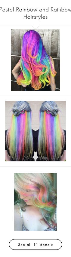 """Pastel Rainbow and Rainbow Hairstyles"" by crystalcat-pixel ❤ liked on Polyvore featuring hair, guy tang, filler, accessories, hair accessories, purple hair accessories, pink hair accessories, beauty products, haircare and hair styling tools"