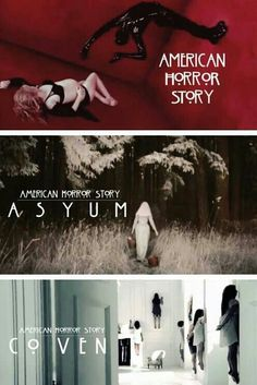 all three seasons in one- american horror story. LLLLLLLOOOOOOOOOOOVVVVVVVVEEEEE