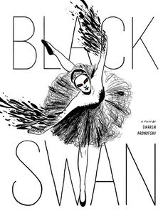 Tribute poster for non-commercial use. Black Swan Movie, Black Swan 2010, Movie Poster Art, Film Posters, Darren Aronofsky, The Last Movie, Oil Pastel Art, White Swan, Poster Design Inspiration