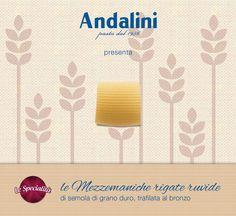 Le gustose #Mezzemaniche Rigate Ruvide #LeSpecialità, trafilate al bronzo, sono perfette per ogni tipo di condimento! #Andalinilatuapasta www.andalini.com