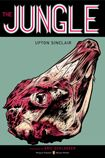 The Jungle by Upton Sinclair.  Penguin Classics Graphic Deluxe Editions. Charles Burns - Jacket Illustrator