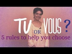 Tu or vous? 5 rules to help you choose - Comme une Française French Teacher, Teaching French, Free French Lessons, French Conversation, French Online, French Lifestyle, French Grammar, French Magazine, French Classroom