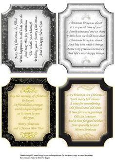 CHRISTMAS VERSES in black silver gold on Craftsuprint designed by Janet Briggs - A sheet of 4 Christmas toppers with lovely verses, in elegant black, silver and golds. These would make lovely card fronts, or use inside your card as an insert. You could print them on vellum, or pearl paper. 3 are in portrait format and 1 is in landscape format. I have put a thin dark line round the 2 with light borders, just to make it easier for you to cut them out. I also have these in winter colours, red…