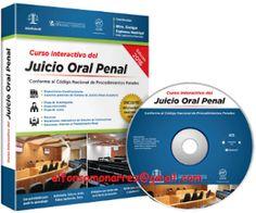 LIBROS EN DERECHO: CURSO INTERACTIVO DEL JUICIO ORAL PENAL Conforme a...