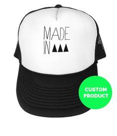 Custom Made in... Hat