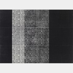 Glenn Ligon: Come Out Study Glenn Ligon, Basel, Coming Out, Book Art, Study, Sculpture, Writing, Patterns, Going Out