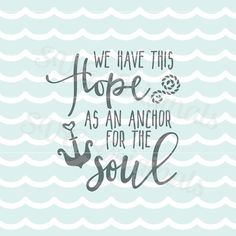 Hope anchors the soul SVG Vector file. Beautiful for so many uses! Cricut Explore and more. Hope Anchor Soul Bible Hebrews 6:19 SVG  So many uses; cutting, wall art, photo overlays and more!  SVG file for use with Cricut Explore and some other cutting machines.  This product will be a compressed zip of an SVG file.  INCLUDED: 1 Zipped SVG File  This is an INSTANT DOWNLOAD. Digital files, once purchased, you can download the zip folder directly from Etsy. A zipped folder is a compressed…