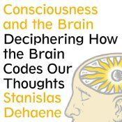 How does the brain generate a conscious thought? And why does so much of our knowledge remain unconscious? Thanks to clever psychological and brain-imaging experiments, scientists are closer to cracking this mystery than ever before. In this lively book, Stanislas Dehaene describes the pioneering work his lab and the labs of other cognitive neuroscientists worldwide have accomplished in defining, testing, and explaining the brain events behind a conscious state.
