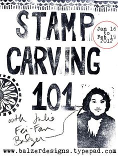 Stamp Carving 101 with Julie Fei-Fan Balzer....I want to take this class soooo bad...