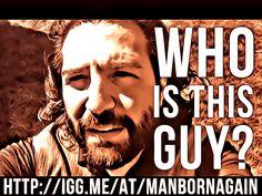 #whosthisguy #ManBornAgain by #EclypsedWord on #Indiegogo http://igg.me/at/manbornagain