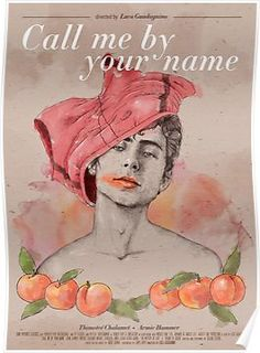 Call me by your name (Luca Guadagnino, 2017) Poster
