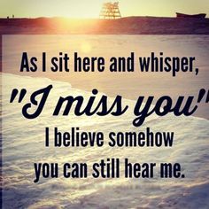 """Oh my gosh I do that all the time """" I miss you daddy! Missing You Quotes, Missing You So Much, Love You, My Love, Missing You In Heaven, Miss You Daddy, Miss You Mom, I Miss My Sister, My Guy"""
