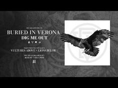 Buried In Verona - Vultures Above Get What You Give, Vulture, Bury, Best Artist, Music Publishing, Verona, Music Songs, Youtube, Eagle