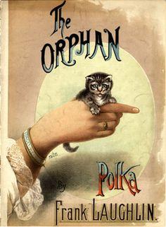 """The Orphan Polka"" ~ Late 1800s kitten sheet music cover."