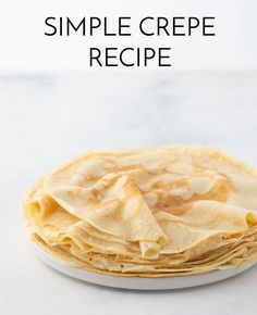 Healthy Crepe Recipes, Healthy Crepes, Savory Crepes, Healthy Eating, Best Crepe Recipe, Simple Crepe Recipe, Crepe Recipe For One, Sweet Crepes Recipe, Basic Crepes Recipe