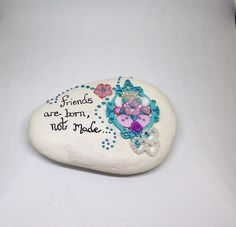 Gifts for friends,friendship gifts,gifts for her,painted stone ornament,home&office decor,gifts with special quotes,home interior ornaments by Pebbles4Thought on Etsy