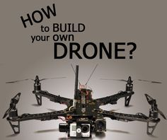 In this detailed article I will tell you all you need to know about how to build your own drone and whether you should build your own drone or buy one.