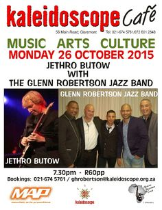 Monday 26th Jazz Jam Session with Jethro Butow and The Glenn Robertson Jazz Band - R60pp Call 0216745761.