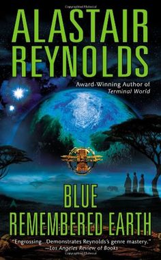 Blue Remembered Earth (Poseidon's Children) by Alastair Reynolds
