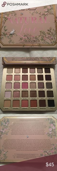 Too Faced Natural Love Neutral Eye Palette Too Faced Natural Love Ultimate Neutral Eye Shadow Palette Too Faced Makeup Eyeshadow