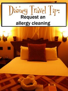 Disney Cleans with Allergies in Mind. request an allergy cleaning before you arrive at your Disney resort.  The allergy cleaning can be for dust, chemical aversions, latex or nuts.