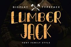 Lumberjack Family Font Set from FontBundles.net in Font Collection Volume II