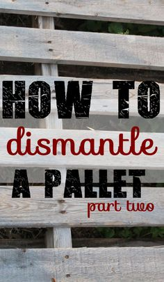 How to Dismantle a P