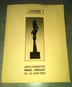 CATALOGUE LOUDMER ARTS PRIMITIFS JUIN 1995 ART TRIBAL ART AFRICAIN PRIMITIF Art Tribal, Art Africain, Catalogue, Arts, June, Livres