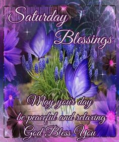 Good Morning, Happy Saturday, I pray that you have a safe and blessed day! Happy Morning Quotes, Good Morning Beautiful Quotes, Good Morning Picture, Morning Pictures, Morning Images, Saturday Pictures, Morning Messages, Saturday Morning Quotes, Good Morning Happy Saturday