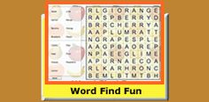Funtime Game - Word Find Fun.  Several educational word find games area offered with choices of -  Easy, A little harder,      Even harder