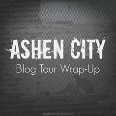 Wow! What an awesome and exciting tour this has been for Sara Baysinger's ASHEN CITY! Did you miss a review or reading one of the interviews with Sara?  No worries! Here's a short recap of the lively interviews and other fun features (with links) on HOPE through the Pages. #blogtour #YAlit #dystopian #booklove #wrapup #ashencity #blacktiger #bookfun