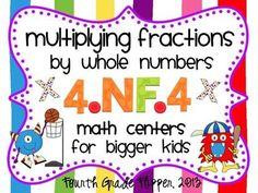 Multiplying Fractions by Whole Numbers center aligned to Common Core 4.NF.4 from Fourth Grade Flipper on TeachersNotebook.com - (25 pages) - Multiply Fractions by Whole Numbers includes 25 pages of two fraction math centers aligned to the Common Core Standards for 4th grade (4.NF.4). The centers can also be used for review for 5th grade or for challenging advanced learners in 3rd grade.