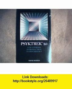 Psyk.Trek 2.0 (9780534275136) Wayne Weiten , ISBN-10: 0534275133  , ISBN-13: 978-0534275136 ,  , tutorials , pdf , ebook , torrent , downloads , rapidshare , filesonic , hotfile , megaupload , fileserve
