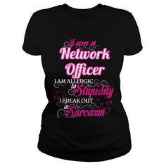 Network Officer I Am Allergic To Stupidity I Break Out In Sarcasm T-Shirts, Hoodies. ADD TO CART ==► https://www.sunfrog.com/Names/Network-Officer--Sweet-Heart-Black-Ladies.html?id=41382