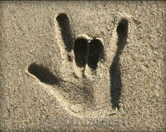 """I LOVE YOU"" in sign language, the language of the deaf, in the sand Deaf Sign, Asl Signs, Sign Language Art, American Sign Language, Deaf Art, I Love You Signs, Human Body Unit, Deaf Culture, Sand Art"
