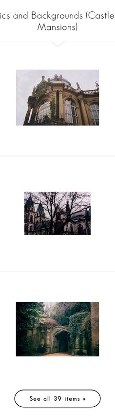 """Pics and Backgrounds (Castles, Mansions)"" by giovanna1995 ❤ liked on Polyvore featuring castle, pic, background, palace, mansion, pictures, backgrounds, photos, pics and houses"
