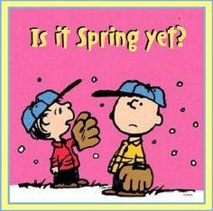 Is It Spring Yet? Charlie Brown and Linus wait for spring training and baseball season. #Peanuts