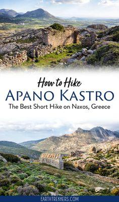 How to hike to Apano Kastro on Naxos, Greece. #naxos #greece #hiking #adventuretravel